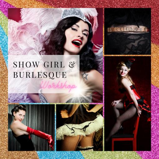 Show Girl Burlesque workshop